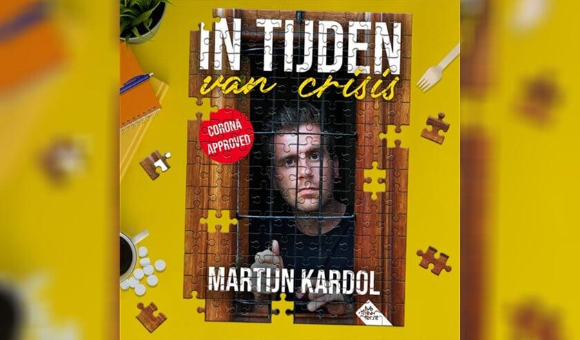 'In Tijden van Crisis' is een voorstelling van Martijn Kardol, speciaal gemaakt voor de donkere zomermaanden tijdens de Coronapandemie.